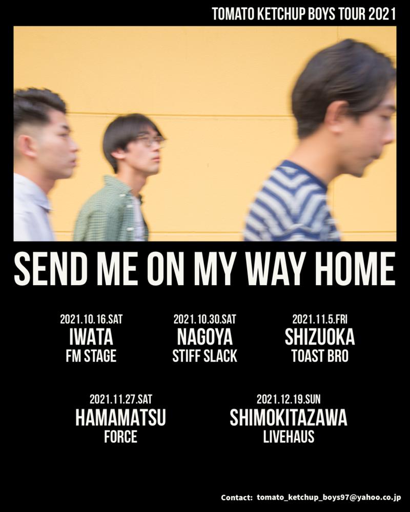 TOMATO KETCHUP BOYZ TOUR 2021