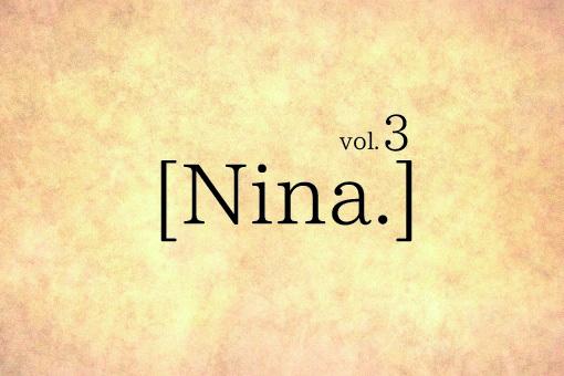 [Nina.]vol.3