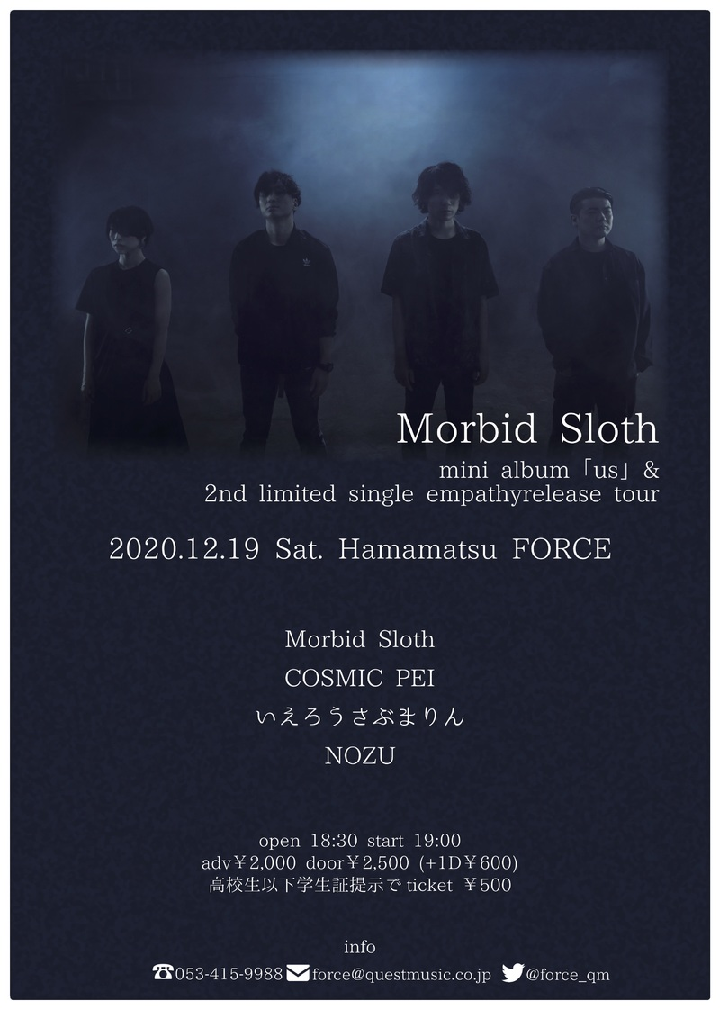 Morbid Sloth Release Tour -浜松公演-
