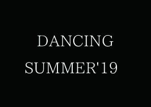 DANCING SUMMER'19